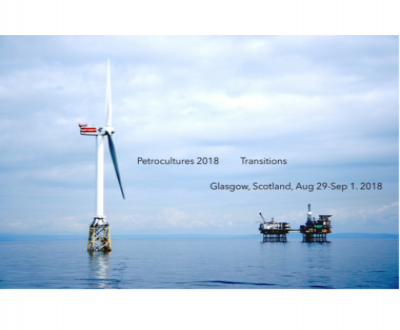 "Call for papers - Petrocultures 2018 : ""Transitions"""